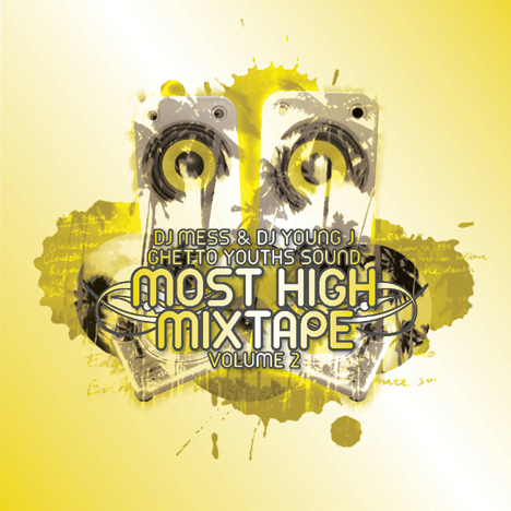 Dj MeSs & Dj Young J presented Most High Mixtape vol.2 2009