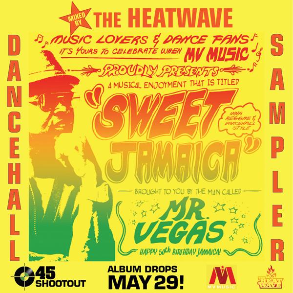"Download] Mr  Vegas ""Sweet Jamaica"" Album Samplers by The"